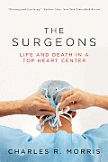 Surgeons Life & Death in a Top Heart Center
