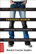Fugitive Denim (08 Edition)