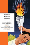 Sudden Fiction Latino Short Short Stories From The United states & Latin America