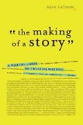 The Making of a Story: A Norton Guide to Creative Writing Cover