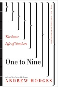 One to Nine The Inner Life of Numbers