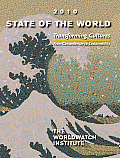 State of the World: Transforming Cultures: From Consumerism to Sustainability: A Worldwatch Institute Report on Progress Toward a Sustaina (State of the World)