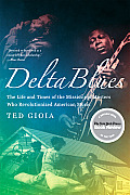 Delta Blues The Life & Times Of The Miss