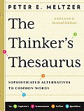 Thinkers Thesaurus Sophisticated Alternatives to Common Words Expanded 2nd Edition
