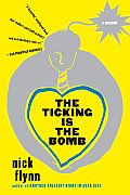 The Ticking Is the Bomb: A Memoir Cover