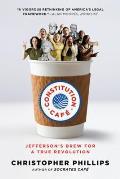 Constitution Cafe Jeffersons Brew for a True Revolution