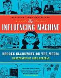 The Influencing Machine: Brooke Gladstone on the Media Cover