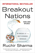 Breakout Nations: In Pursuit of the Next Economic Miracles (reprint, 2012)