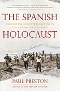 The Spanish Holocaust: Inquisition and Extermination in Twentieth-Century Spain Cover