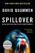 Spillover Animal Infections & the Next Human Pandemic