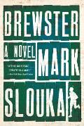 Brewster A Novel