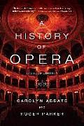 A History of Opera