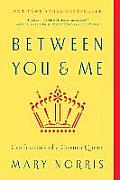 Between You and Me: Confessions...