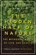 Hidden Half of Nature The Microbial Roots of Life & Health