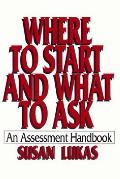 Where to Start and What to Ask: An Assessment Handbook Cover