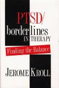 Ptsd Borderlines in Therapy Finding the Balance