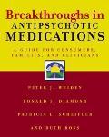 Breakthroughs in Antipsychotic Medicatio