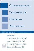Study Guide: For Comprehensive Textbook of Geriatric Psychiatry, Third Edition