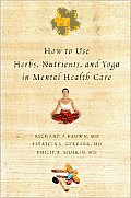 How to Use Herbs Nutrients & Yoga in Mental Health Care