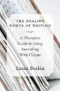 Healing Power of Writing (14 Edition)