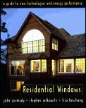 Residential Windows A Guide To New Technologies