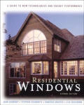 Residential Windows A Guide To New Technol 2nd Edition