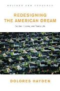 Redesigning the American Dream Gender Housing & Family Life