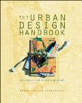 The Urban Design Handbook: Techniques and Working Methods (Norton Book for Architects and Designers)
