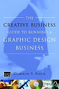 The Creative Business Guide To Running a Graphic Design Business Cover