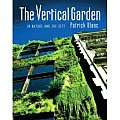 The Vertical Garden: From Nature to the City Cover