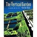 Vertical Garden In Nature & The City