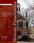 Historic Preservation: an Introduction To It's History, Principles, and Practice (2ND 09 Edition)