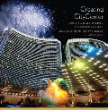 Creating CityCenter: World-Class Architecture and the New Las Vegas