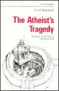 Atheists Tragedy