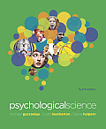 Psychological Science (Cloth)-text Only (4TH 11 Edition)