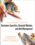 Introduction to Derivatives Markets & Risk Management
