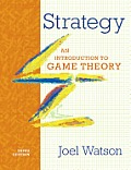 Strategy: an Introduction To Game Theory (3RD 13 Edition)