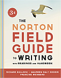 Norton Field Guide To Writing with Readings & Handbook 3rd Edition
