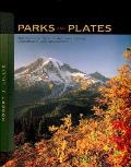 Parks & Plates The Geology of Our National Parks Monuments & Seashores