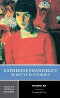 Katherine Mansfields Selected Short Stories