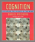 Cognition : Exploring the Science of the Mind (3RD 06 Edition)