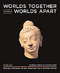 Worlds Together, Worlds Apart: A History of the World from the Beginnings of Humankind to the Present, Second Edition: Volume 1, Chapters 1-11 (to 150