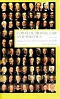 Constitutional Law & Politics 6th Edition Volume 1