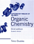 Organic Chemistry - Supplemental Problems Set (Student Version) (3RD 05 Edition)