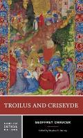 Troilus and Criseyde (Norton Critical Edition)