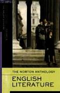 Norton Anthology of English Literature Eighth Edition Volume B The Romantic Period Through the Twentieth Century & After
