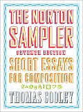 Norton Sampler : Short Essays for Composition (7TH 10 - Old Edition)