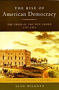 The Crisis of the New Order, 1787-1815, College Edition
