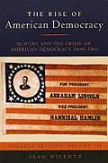 Slavery and the Crisis of American Democracy, 1840-1860, College Edition