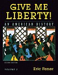 Give Me Liberty An American History 2nd Edition